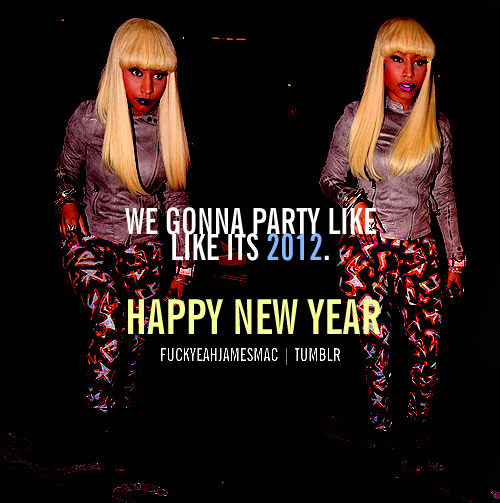 2012, happy new year, new year, nicki minaj, quotes, ymcmb