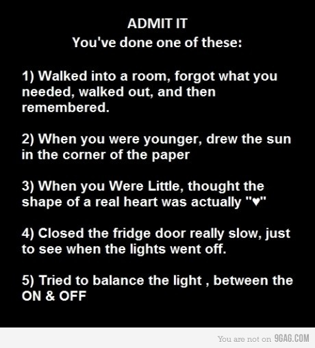 9gag, admit, admit it, all, child