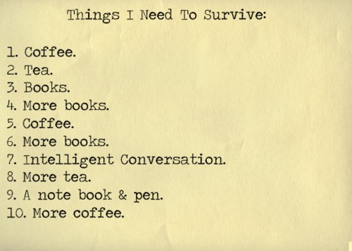 all i need, books, coffee, i need, intelligent