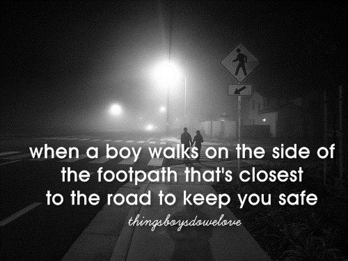 amor, boys, close, couple, cute, feet, foot, girl, girls, guys, love, quotes, road, safe, safety, things boys do we love