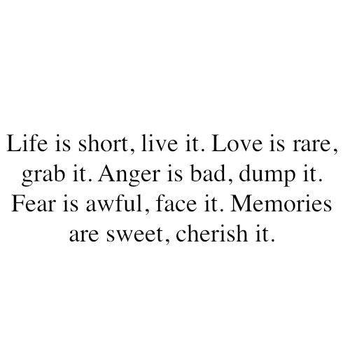 anger, fear, life, live, love