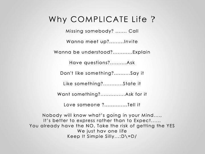 ask, complicate, invite, life call, like