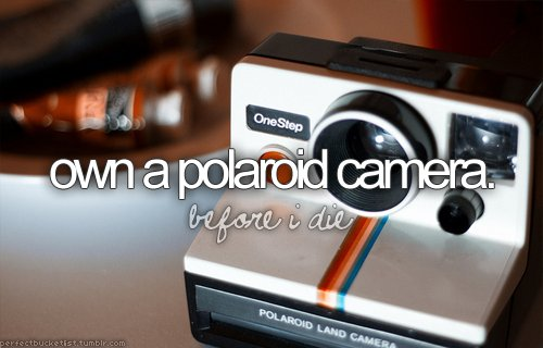 before i die, blog, bucket list, love, perfectbucketlist, polaroid, polaroid camera, text, typography