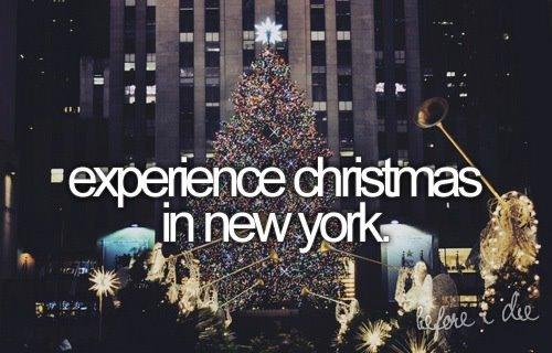 before i die, christmas, dream, new york