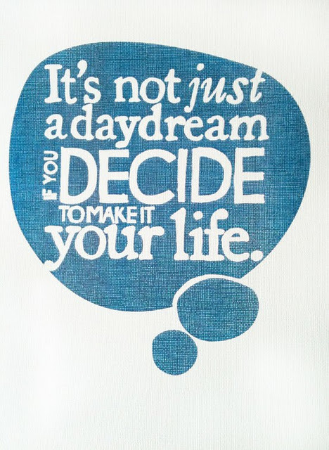 blue, cloud, daydream, decide, text, think, typography, words, your life