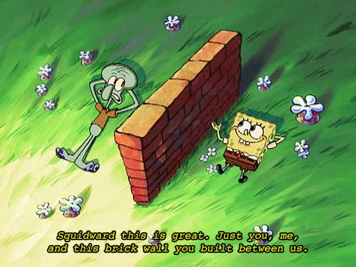 brick, cute, different, funny, lol, spongebob, spongebob and squidward, squidward, text, wall, you and me
