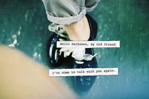 darkness, friend, quote, shoes, text