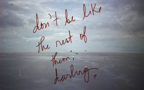 darling, different, individuality, love, people, qoute, quote, red, text, typo, typography, write