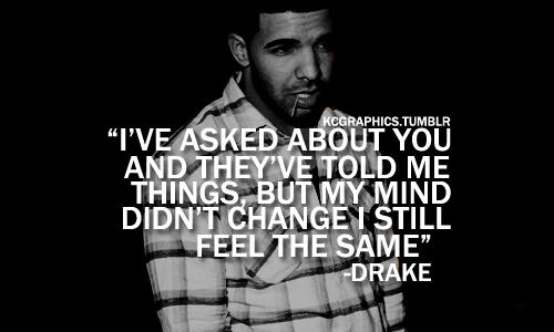 dope, drake, girl, love, quote