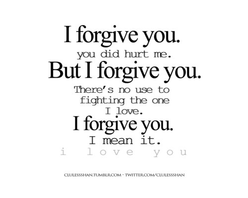 forgive  forgiveness  life  love  quotes  sorry  text  textographyForgiveness Love Quotes