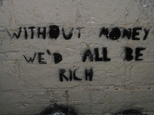 life, money, quote, rich, so true, text, without