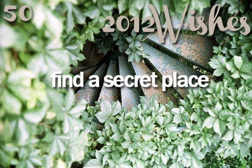 2012, cute, find a secret place, new year, place, secret, secret place, stair, wish, wishes