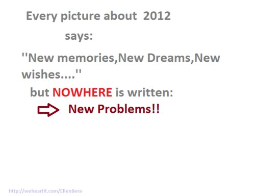 2012, dreams, memories, new year, nowhere, problems, true, wishes