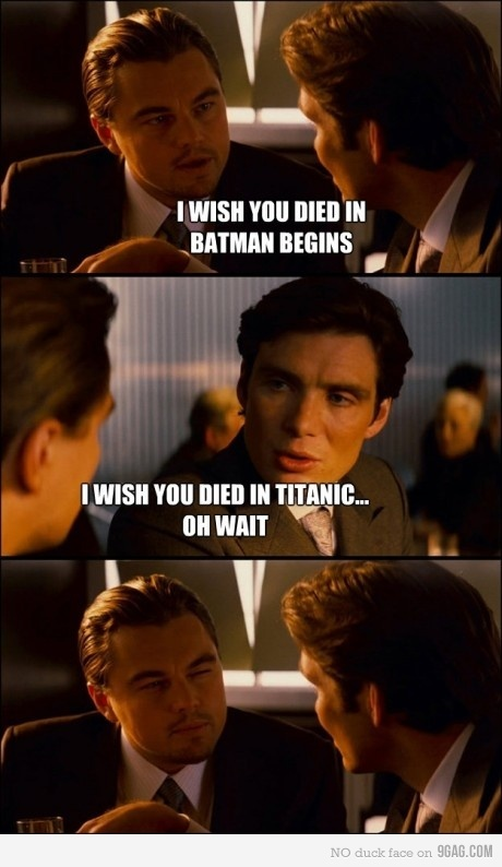 9gag, batman, funny, inception, leonardo dicaprio, titanic