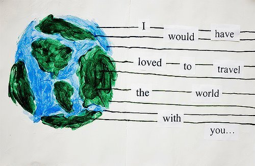 art, earth, fill the holes, loved, planet, text, travel, world, you
