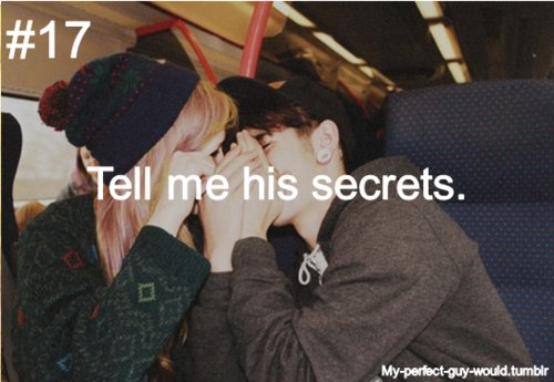boyfriend, couple, guy, perfect, secrets, tell, whispering, would