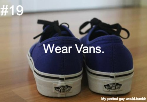 boyfriend, couple, guy, perfect, vans, wear, would