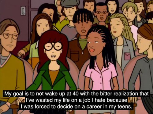 career, daria, job, life, quote