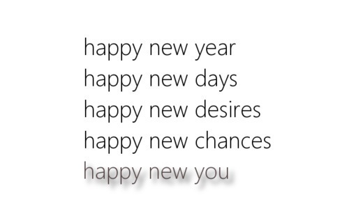 chances, days, desires, happy new year, life