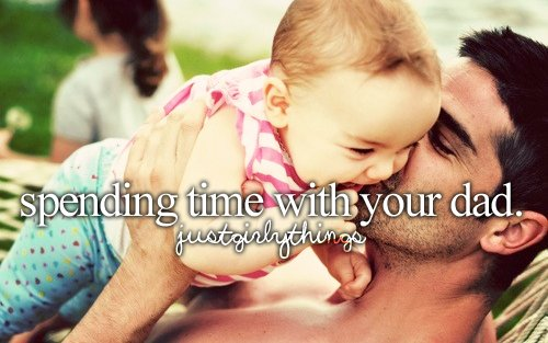 just girly things, justgirlythings, love dad <3 :), text