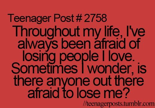 afraid, anyone, ife, lose, love, people, text, true story