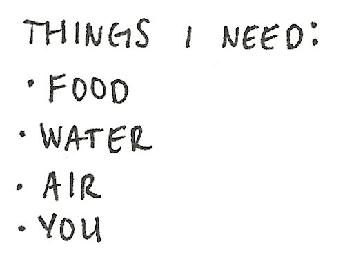 air, food, love, water, you