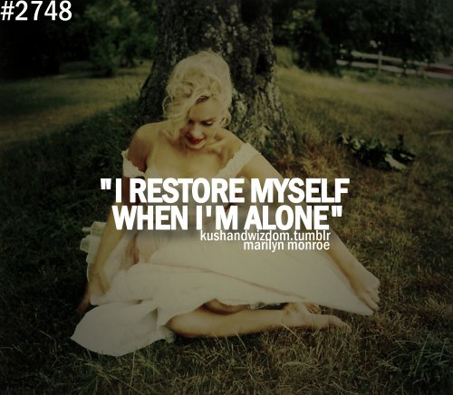 alone, aying, cool, girl, i miss you, marilyn monroe, quote, quotes, sayings, wisdom