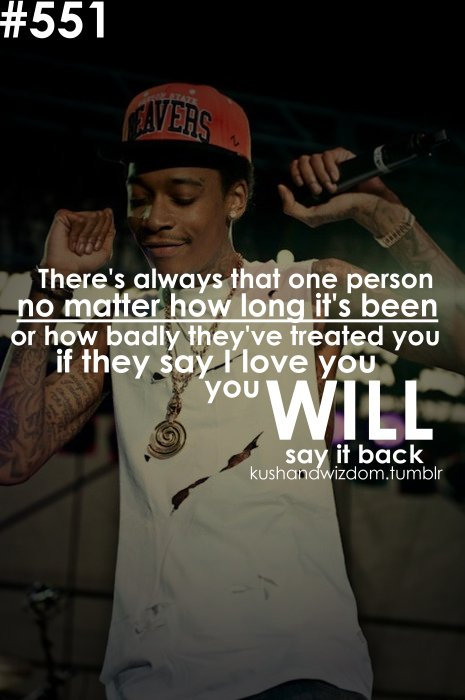 &, baby, back, boy, concert, girl, khalifa, king, love, mother, one, person, quote, r&b, rapper, swag, swagger, text, true, valentine, vintage, wiz, yes, you