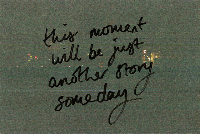 another story, black, moment, someday, text