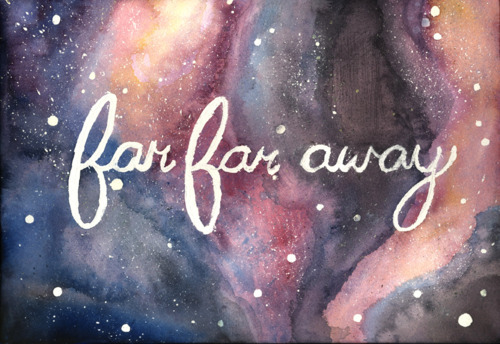 art, away, colorful, drawing, far far away, galaxy, painting, quote, quotes, stars, starts