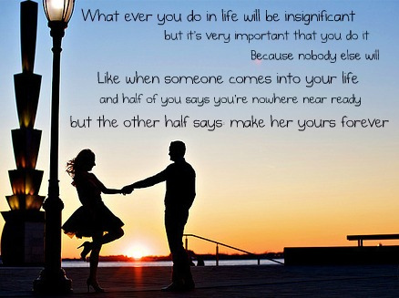 beautiful, couple, dancing, evening, forever, gandi, insignificant, inspiration, love, mahatma gandi, quote, remember me, robert pattinson, romantic, sunset