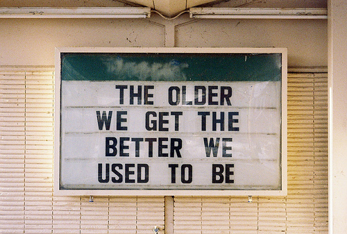 better, get, old, older, past