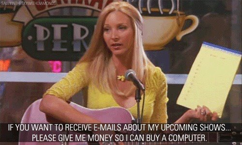 computer, friends, funny, money, phoebe, phoebe buffay, quote, quotes, show