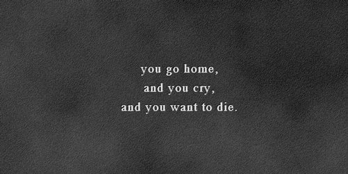 cry, cut, die, home, hurt