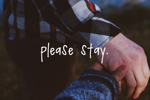 cute, hands, love, please, quote, stay, text
