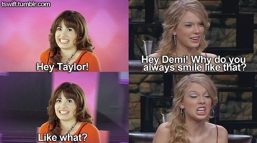 been done, demi lovato, funny, horse smile, not funny, smiling, taylor and demi, taylor swift