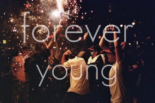 forever young, life, photography, text, young