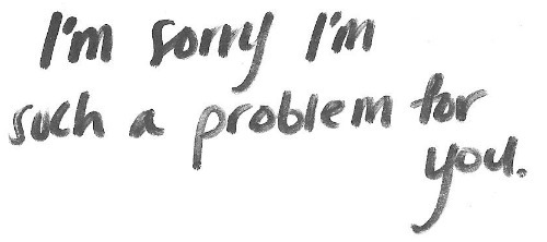 im sorry, problem, quote, sorry, text - image #407330 on Favim.com