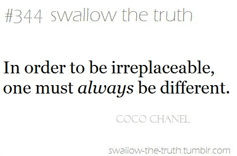 344, always, chanel, coco, different, fashion, irreplaceble, love, swallow, the, truth, typography
