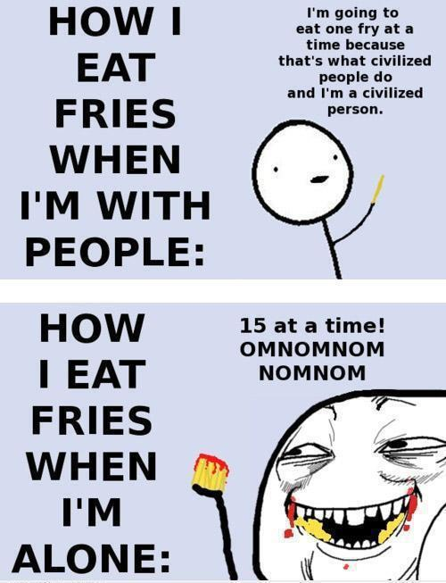 4ever alone, eat, fries, funny, life, people, quotes, truth