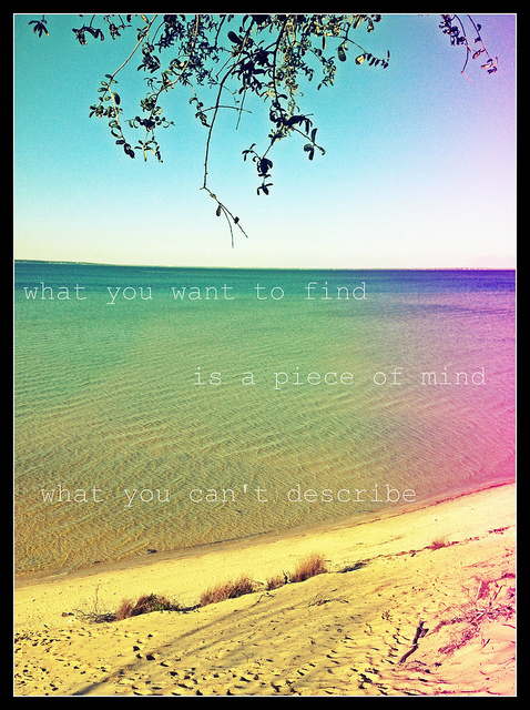 a piece of mind, beach, beautiful, cute, flare, florida, leak, lens, light, lighting, photo, pretty, quote, quotes, summer, text