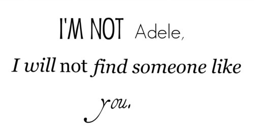 adele, like you, lost, love, lyric, quote, someone, someone like you