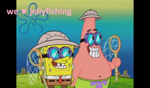 adorable, cartoons, cute, funny, jellyfishing, love, patrick, photography, quote, spongebob, text