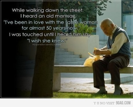 Old Love Quotes : ... love, love quote touched photo, man, not telling, old, old man, omg