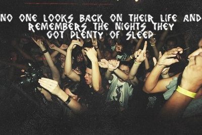 alcohol, concert, drink, drunk, freedom, party, quote, rave, true, wasted