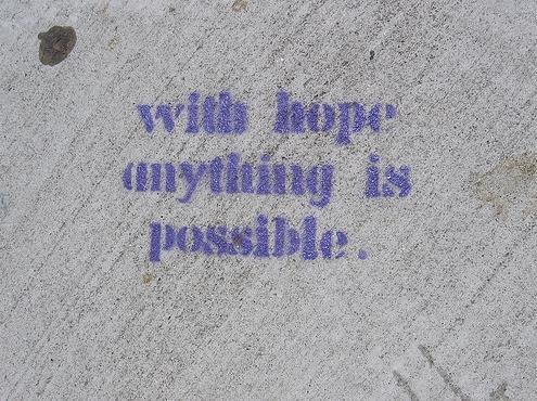 art, colour, hope, meaning, message, photography, phrase, quote, stencil, stencil art, text, typography, wall, word, words