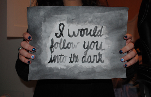 art, cute, death cab for cutie, girl, i will follow you into the dark, lyrics, photo, photography, pretty, song, typography