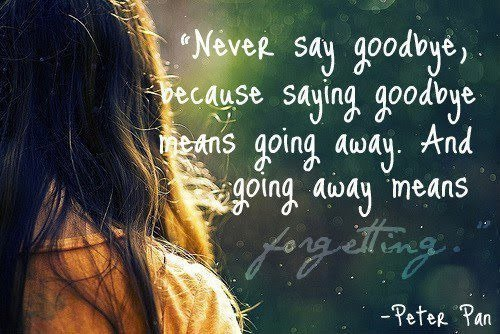 awake, dream, forgetting, girl, goodbay, peter pan, say, text, vintage
