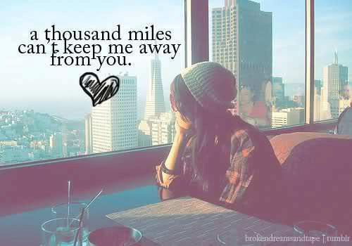 away, keep, love, miles