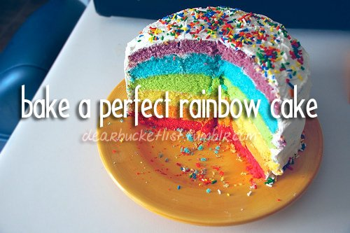 bake, before i die, bucket list, cake, dearbucketlist, rainbow, sprinkles